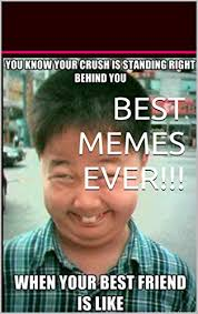 Where To Find Good Memes - best memes ever most hilarious internet memes of all time a