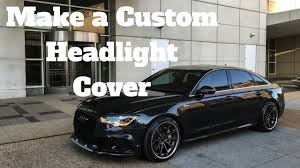 audi a6 headlights how to make a custom headlight cover audi a6 youtube