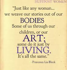 21 quotes on womanhood by authors that totally nailed it