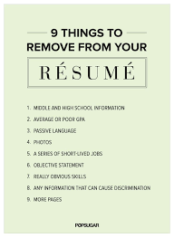 9 things to remove from your résumé right now hacks resume