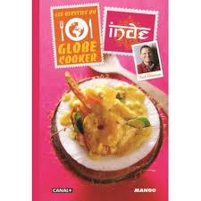 livre de cuisine fnac les recettes du globe cooker inde cartonné frédéric chesneau