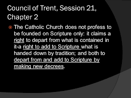 Council Of Trent Summary What About The Apocrypha Council Of Trent Session 21 Chapter 2