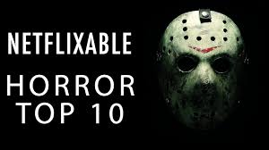 Halloween Movies For Kids On Netflix Netflix Top 10 Horror The Best Horror Movies On Netflix
