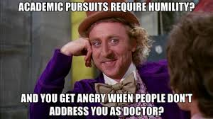I Need A Doctor Meme - to all those ed d school leaders who demand to be called doctor