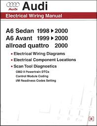 audi electrical wiring manual a6 sedan 1998 2000 a6 avant 1999
