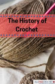the history of crochet from tambour through irish crochet