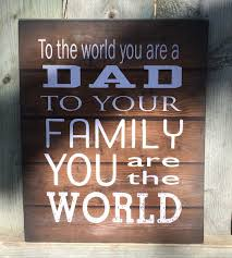 to the world dad wood sign canvas wall art banner christmas