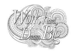 quote hard dream big quotes coloring pages coloring pages
