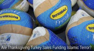 are thanksgiving turkey sales funding islamic terror prophecy