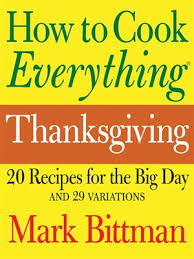 how to cook everything thanksgiving by bittman follow this