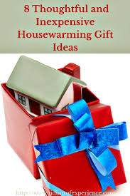 Useful Housewarming Gifts 8 Thoughtful And Inexpensive Housewarming Gift Ideas Jpg
