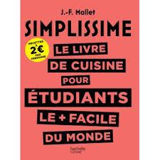 editeur livre cuisine simplissime simplissime le livre de cuisine pour les étudiants