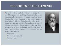 Who Invented Periodic Table Properties Of The Elements U0026 The Periodic Table As Alchemists