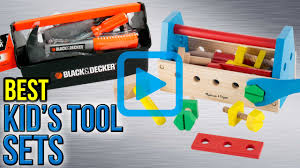 top 10 kid u0027s tool sets of 2017 video review