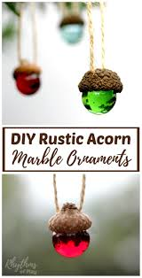 diy rustic acorn marble ornaments nature crafts christmas tree