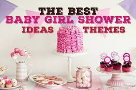 baby shower ideas girl the great baby shower ideas guide baby ideas