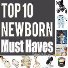 10 Must Haves For Every by Must Baby Items Baby Registry Newborn Must Haves Baby Gear