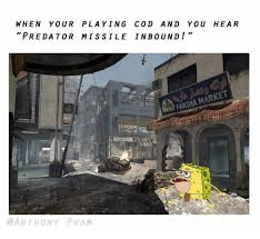 Playing Cod Text Memes Com - when your playing cod and you hear predator missile inbound market