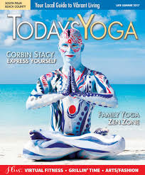 todays yoga magazine late summer 2017 by todays yoga magazine issuu