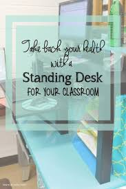 23 best classroom images on pinterest diy standing desk