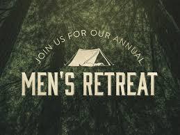 church retreat hope covenant church chandler az u003e 2017 men u0027s retreat
