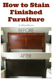 Painting Wood Furniture by Best 10 Staining Wood Furniture Ideas On Pinterest Wood Stain