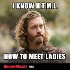 I Know Memes - silicon valley meme i know html on bingememe