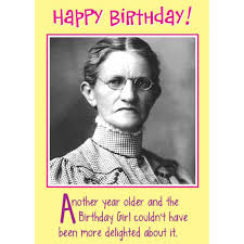 Birthday Memes For Women - birthday humour google search gotta laugh while getting older