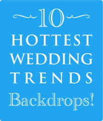 wedding backdrop trends 54 best hot wedding trend for 2013 8 backdrops images on