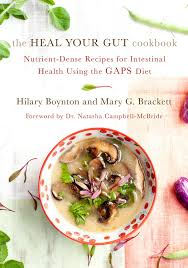 Map The Meal Gap The Heal Your Gut Cookbook Nutrient Dense Recipes For Intestinal
