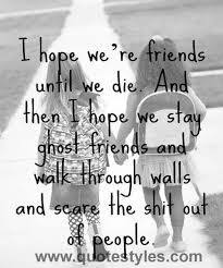 best 25 friends quotes ideas on