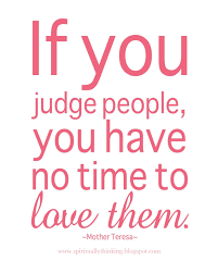 quotes about family judging quotes about judging others 76 quotes
