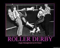 Roller Derby Meme - taking credit for derby stereotypes derby diapers daily