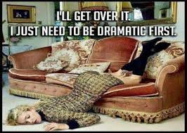 Get Over It Meme - funny people pictures i ll get over it i just need to be dramatic