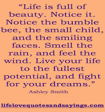 Quotes About Love For Your Son by Inspirational Quotes About Living Your Life To The Fullest Al