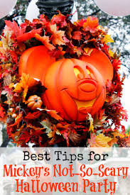 best tips for mickey u0027s not so scary halloween party the mouse