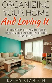 Organize Your Home Office by Buy The Everything Organize Your Home Book Eliminate Clutter Set