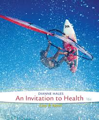 an invitation to health 16th edition 9781285783116 cengage