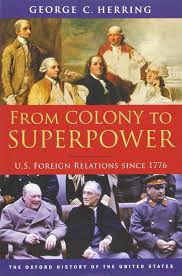 buy from colony to superpower u s foreign relations since 1776