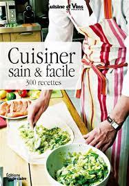 cuisiner sain livres sur la saine alimentation