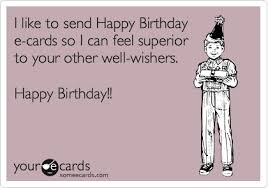 birthday card funny happy birthday email cards free ecards