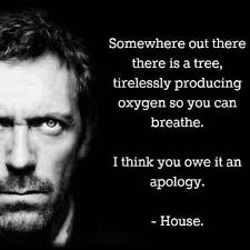 Dr House Meme - house quote