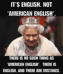 Funny English Memes - do you speak the queen s english check it out