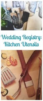 where to do your wedding registry wedding registry 101 inspiring kitchen weddings