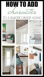builder grade how to add character to a builder grade home wife in progress