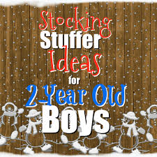 stocking stuffer ideas for 2 year old boys mba sahm