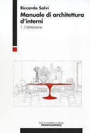 manuale di architettura d interni 1 l abitazione