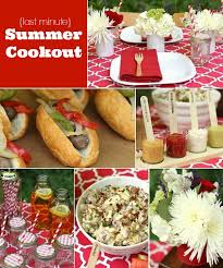 Summer Lunch Ideas For Entertaining - entertaining our last minute summer cookout recipes