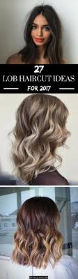 31 lob haircut ideas for 27 pretty lob haircut ideas you should copy in 2017 stayglam
