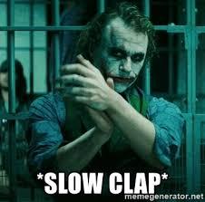 Joker Meme Generator - slow clap slow clap joker meme generator